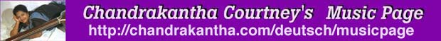 Chandrakantha Courtney's Music Page - http://www.chandrakantha.com/musicpage/